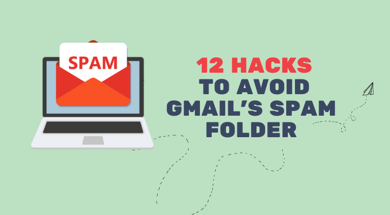 12 tips on how to avoid spam folder in Gmail