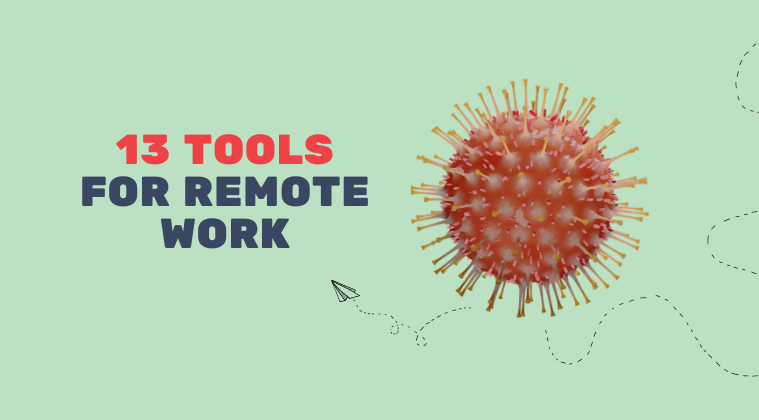 13 Tools to make your remote team more effective
